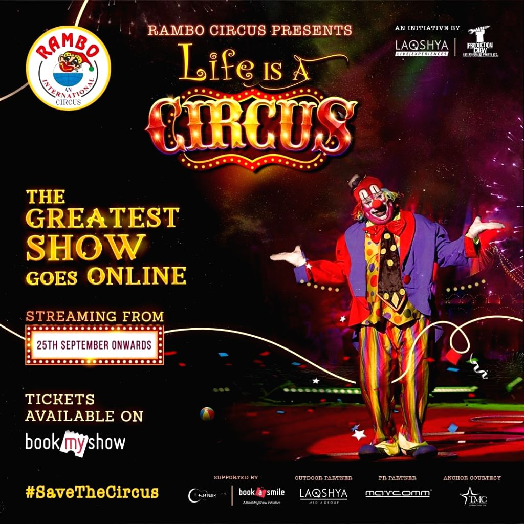 Mumbai: Rambo Circus is all set to go online after a long period of no yearning for the good old days of the exciting, traditional, family circus outing, in Mumbai on August 29, 2020. (Photo: IANS)