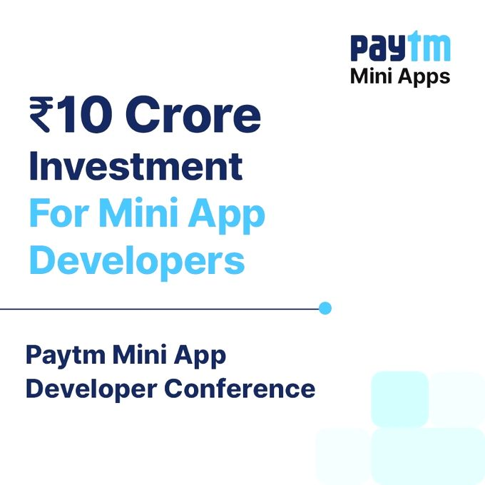 Paytm announces Rs 10 crore fund for mini app developers