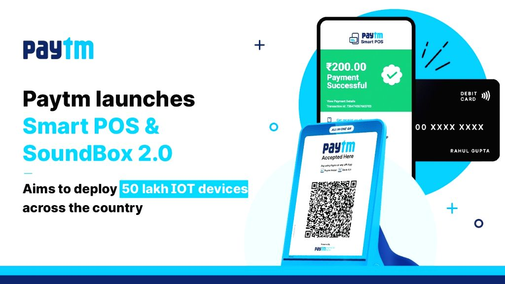 Paytm launches new IoT-based payment device, smart POS