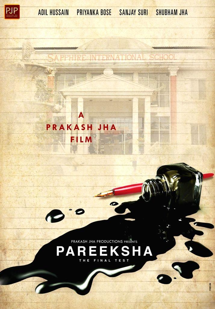 "Poster of filmmaker Prakash Jha's next film titled ""Pareeksha""."