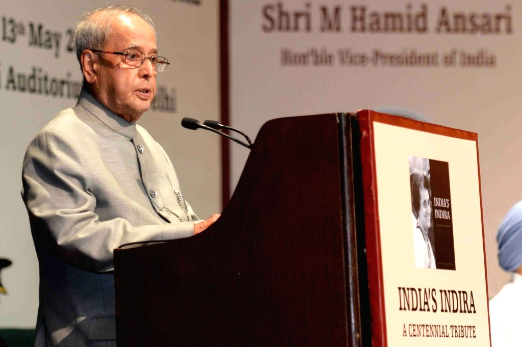"President Pranab Mukherjee addresses after receiving the first copy of the book ""India's Indira : A Centennial Tribute"" during a programme in New Delhi on May 13, 2017. - Pranab Mukherjee"