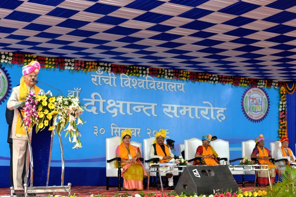 President Ram Nath Kovind addresses at the 33rd Convocation of Ranchi University, on Sep 30, 2019. - Nath Kovind