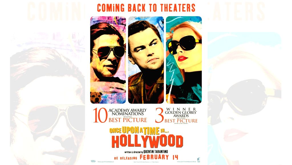"Quentin Tarantino's ""Once Upon A Time In Hollywood"", which has become an award-season favourite, will be re-released in India on February 14."