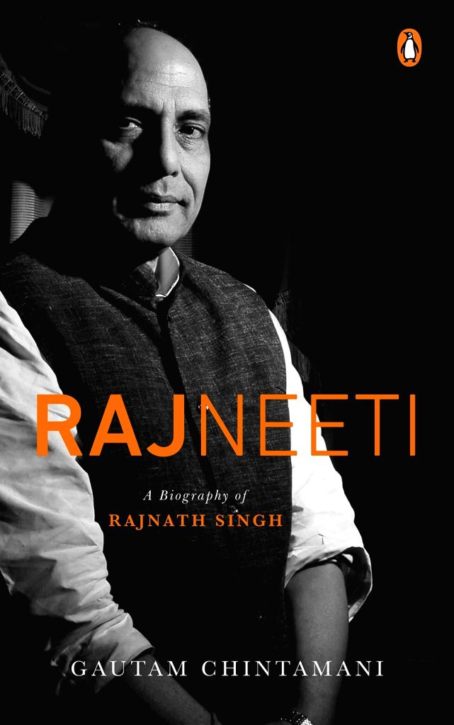 """Rajneeti"" a biography of Rajnath Singh. - Rajnath Singh"