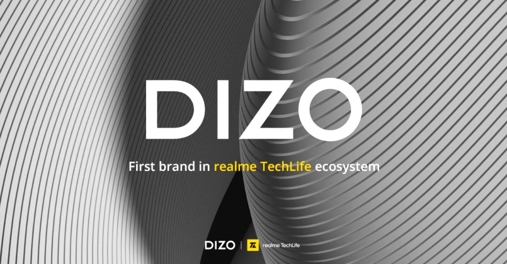 Realme launches DIZO as 1st global brand under TechLife vertical.