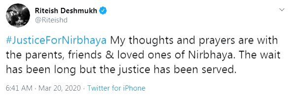 "Riteish Deshmukh tweeted: ""#JusticeForNirbhaya My thoughts and prayers are with the parents, friends & loved ones of Nirbhaya. The wait has been long but the justice has been served. - Riteish Deshmukh"