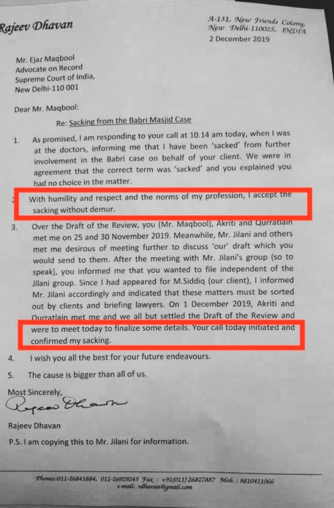 "Senior advocate Rajeev Dhavan, after being sacked by the Muslim parties on Tuesday, wrotwe to Advocate on Record Ejaz MAqbool Asaying ""with humility and respect and teh norms of my profession, I accept teh sacking without demur."" Dhavan had represent"