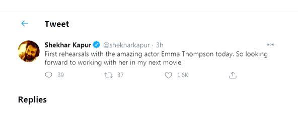 Shekhar Kapur starts prep with Emma Thompson for next.