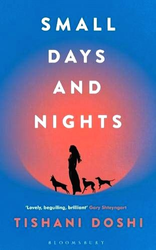 """Small Days and Nights"" by Tishani Doshi."