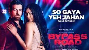 So gaya yeh jahan' recreated for 'Bypass Road