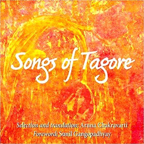 """""""Songs of Tagore"""" by Aruna Chakravarti."""