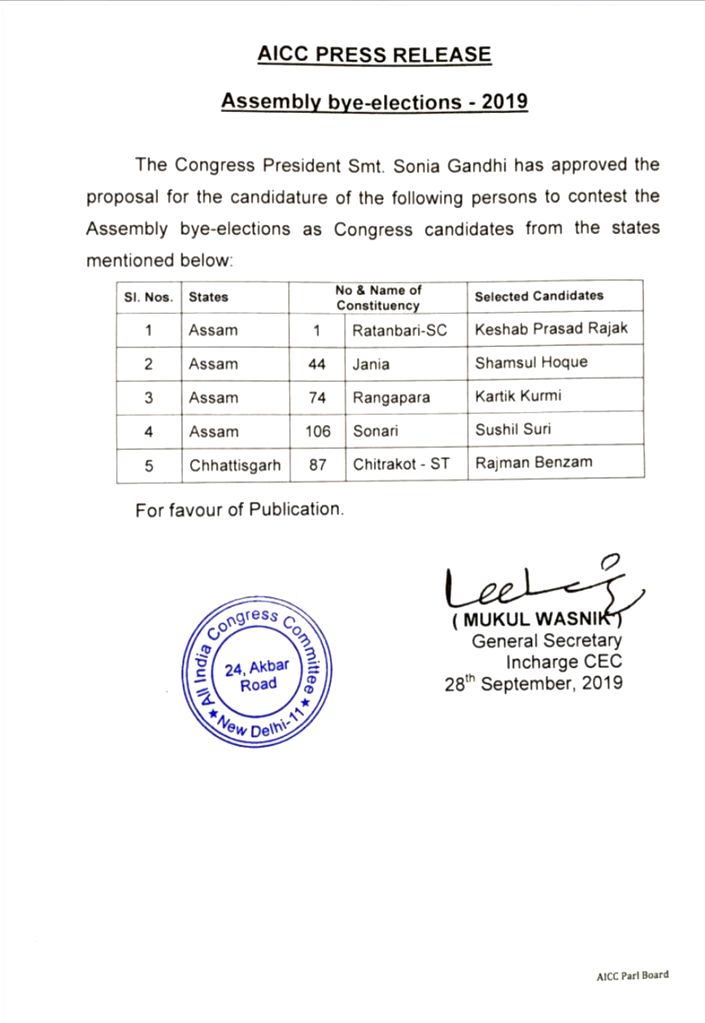 The Congress on Saturday announced the names of candidates for the upcoming Assembly by-elections in Assam, Puducherry and Chhattisgarh.