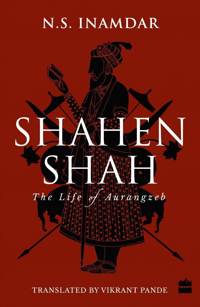 The first English translation of Marathi writer N.S. Inamdar's masterly novel on Mughal Emperor Aurangzeb
