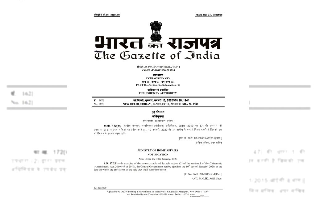 The Gazette of India notification issued by the Ministry of Home Affairs on Friday Night for the contentious Citizenship Amendment Act, ensuring the Act comes into play with immediate effect.