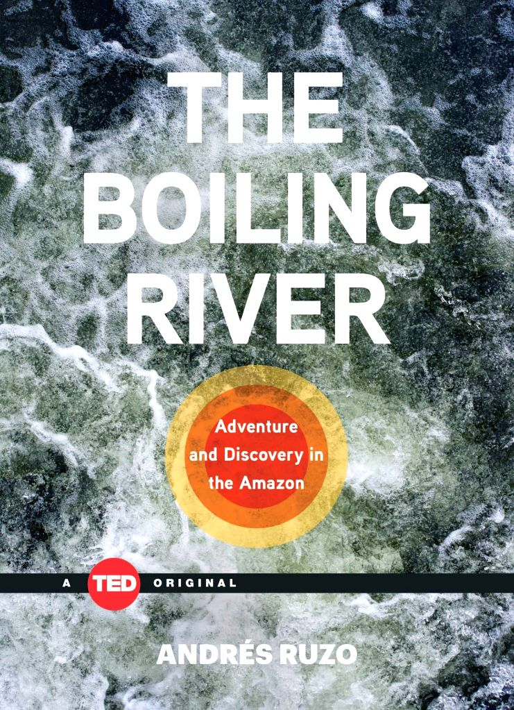 The story of finding a boiling hot river in the Amazonian forests