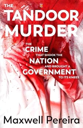 The Tandoor Murder, Author: Maxwell Pereira