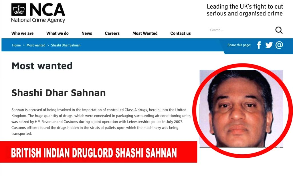 UK's most wanted: India-born Sahnan runs much bigger drug operations than D-company in Europe.