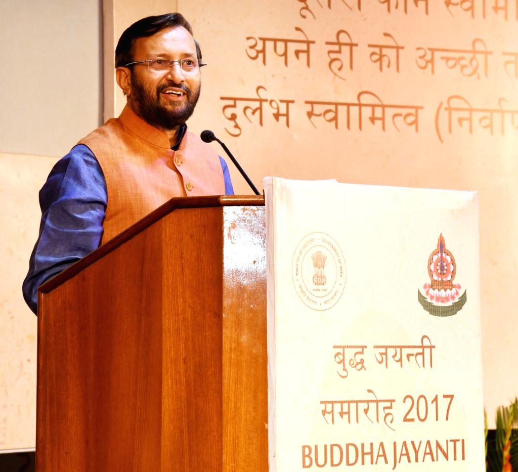 "Union HRD Minister Prakash Javadekar addresses at ""Buddha Jayanti Celebration 2017"" organised by the Ministry of Culture in New Delhi on May 10, 2017. - Prakash Javadekar"