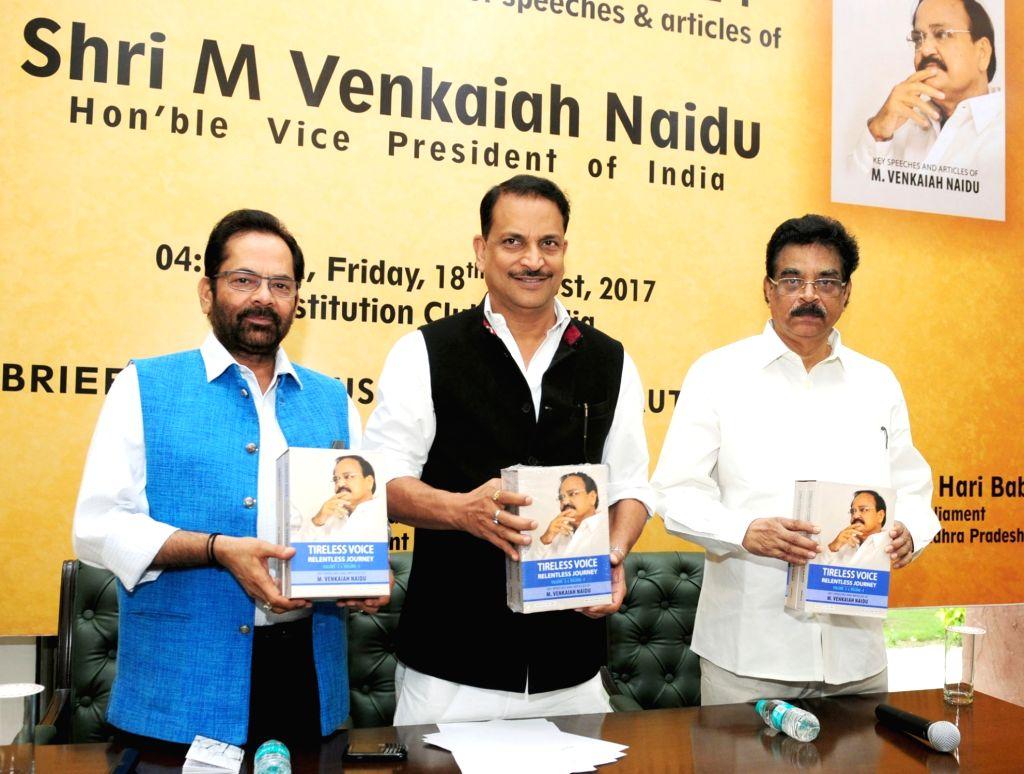 Union MoS Skill Development and Entrepreneurship (Independent Charge) Rajiv Pratap Rudy, Union MoS Minority Affairs (Independent Charge) and Parliamentary Affairs, Mukhtar Abbas Naqvi and ... - M. Venkaiah Naidu