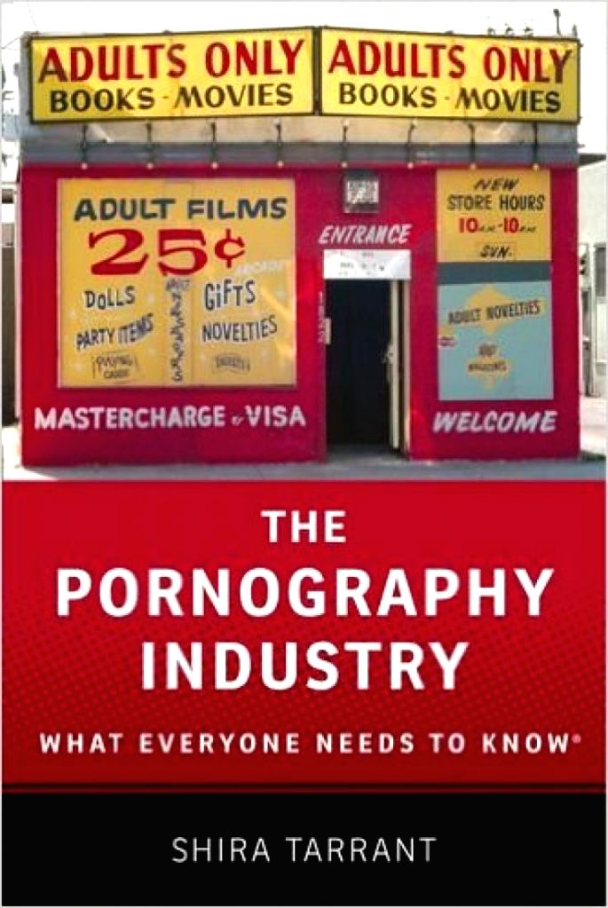 US academician Shira Tarrant\'s attempt to explain and de-mystify various issues concerning pornography