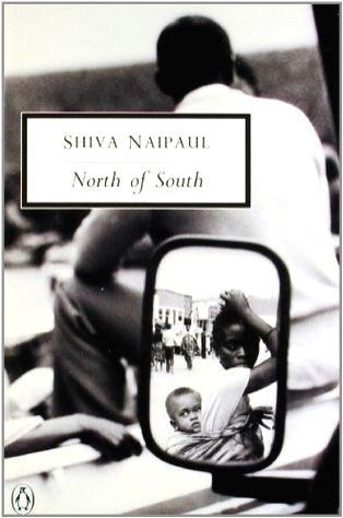 V.S. Naipaul's younger brother Shiva Naipaul's classic travelogue on Africa