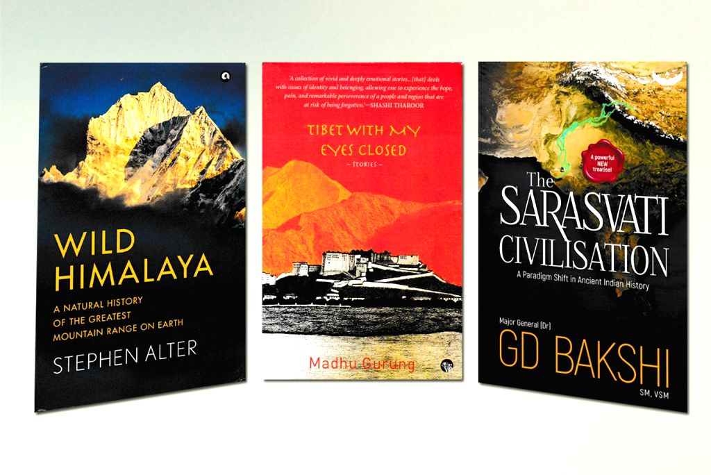 Wild Himalaya - A Natural History of the Greatest Mountain Range on Earth by Stephen Alter, Tibet With My Hands Closed by Madhu Gurung, The Sarasvati Civilisation by Maj. Gen. G.D. Bakshi. - D. Bakshi