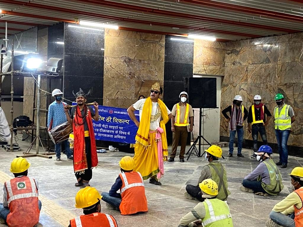 Workers engaged in the construction works of Delhi Metro will get information about the benefits of vaccine through an entertaining campaign.