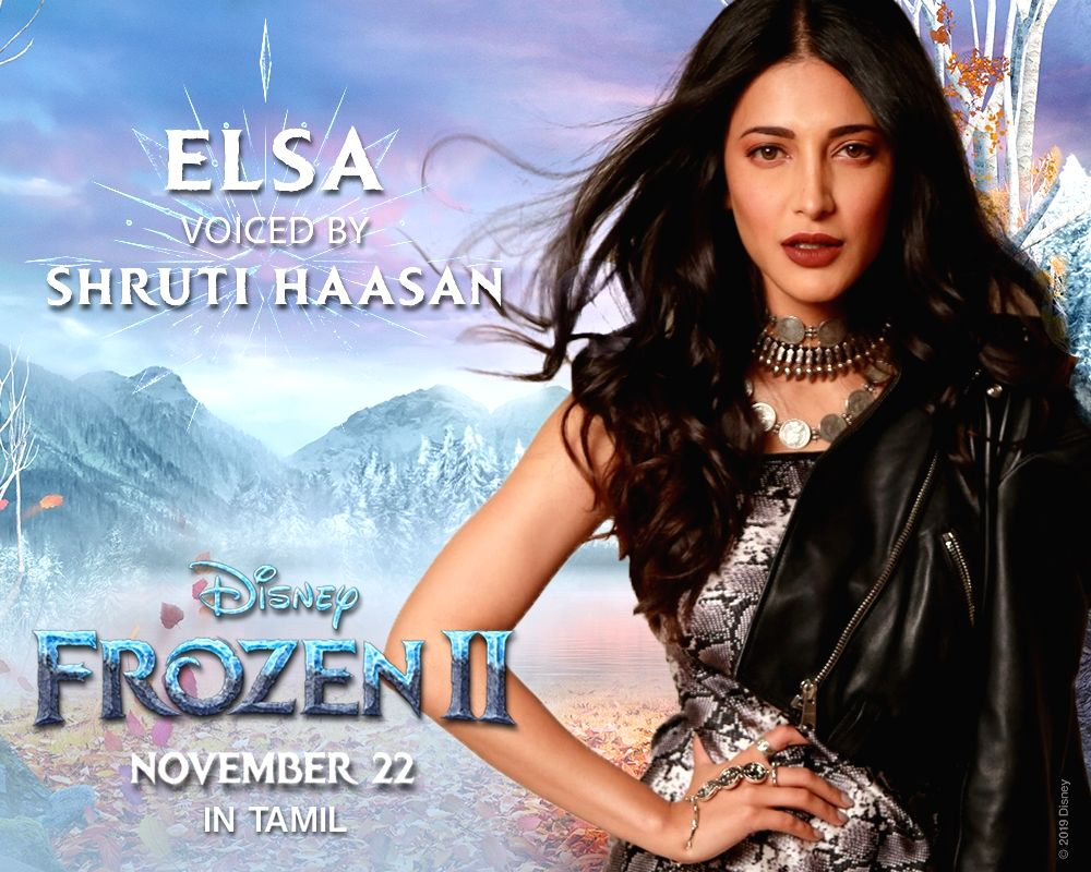 """Actress Shruti Haasan will be lending her voice to character of Elsa in the Tamil version of Hollywood animated movie """"Frozen 2""""."""