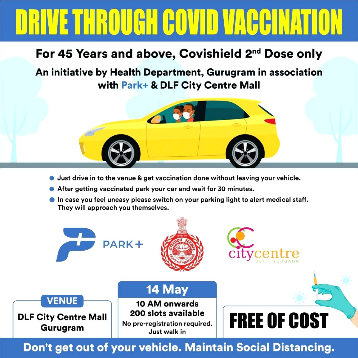 Drive through vaccination for second dose of Covishield for 45 + in Gurugram