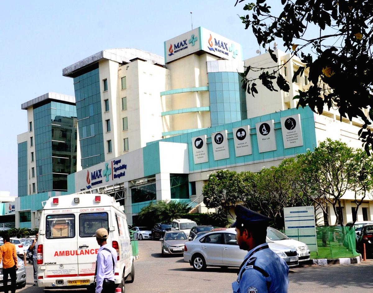 Max Hospital (Photo: Amlan Paliwal/IANS)
