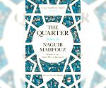 File Photo: 'The Quarter', recently discovered stories by Nobel Laureate Naguib Mahfouz
