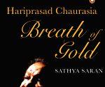 Free Photo: Sathya Saran's magnificent paean to Hariprasad Chaurasia