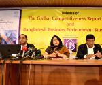 BANGLADESH DHAKA WEF REPORT UNVEILING