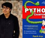 I aim to harness tech for everyone's benefit: Teen coder-author Paarth Arya(IANS Interview)