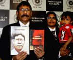 Former IPS officer launches his books - 'IPS Jibaner Upalabdhir Jantrana' and 'Her Dishonesty'