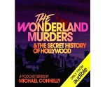 Michael Connelly narrates docu-podcast on H'wood Wonderland Murders
