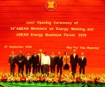 MYANMAR-NAY PYI TAW-ASEAN-ENERGY BUSINESS FORUM