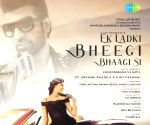 Recreated version of 'Ek ladki bheegi bhaagi si' out on March 2