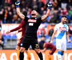ITALY ROME FOOTBALL SERIE A ROMA VS NAPOLI