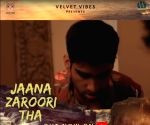 Tejas Gambhir's new song 'Jaana Zaroori tha' raises mental health awareness
