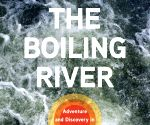 Finding a steaming-hot river, and other discoveries (Book Review) (With Image)