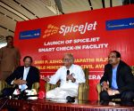 Spicejet's Smart Cheack-in-facility launched - Ashok Gajapathi Raju