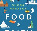 Writing about sacred food helped me figure out my faith: Shoba Narayan