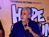 "Trailer launch of film ""Hope Aur Hum"" - Naseeruddin Shah"