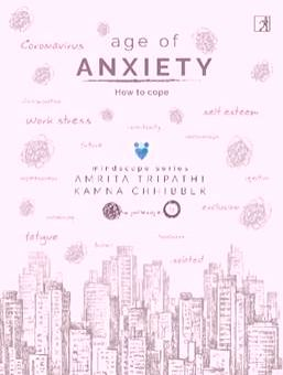 'Age of Anxiety' a timely book in midst of pandemic.