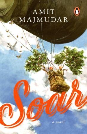 "Book cover of ""Soar"" by Amit Majumdar."