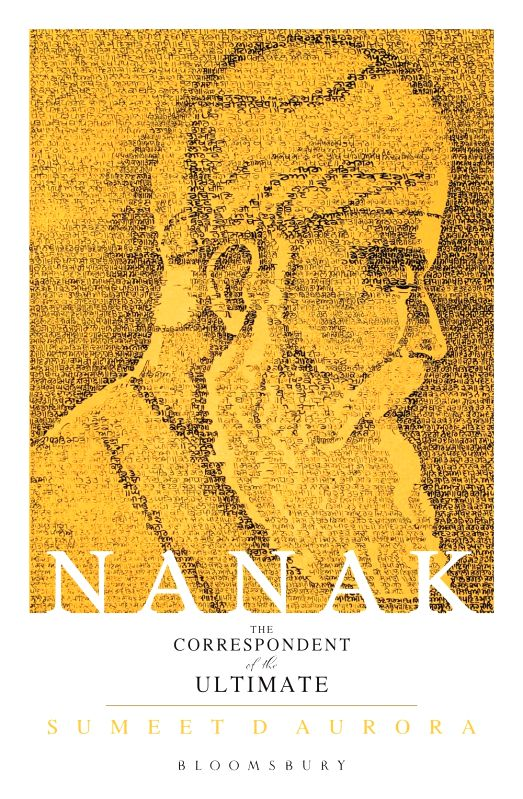 A new biography of Sikhism\'s founder, Guru Nanak and an account of his prime teachings