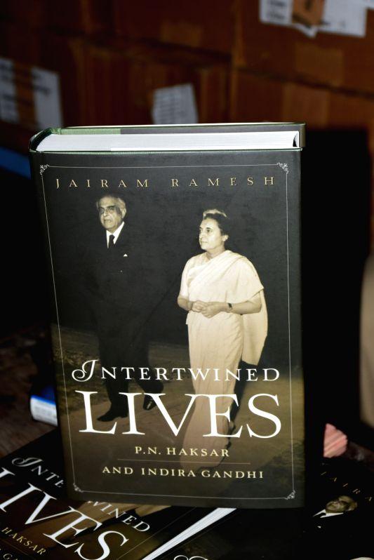 "A view of book ""Intertwined lives: P.N. Haksar and Indira Gandhi"" authored by Congress leader Jairam Ramesh at Vidyaranya School in Hyderabad on July 28, 2018. - Indira Gandhi"
