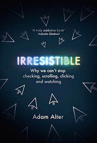 Academician Adam Alter\'s incisive look at the behavioural addiction prompted by the internet and our smart devices