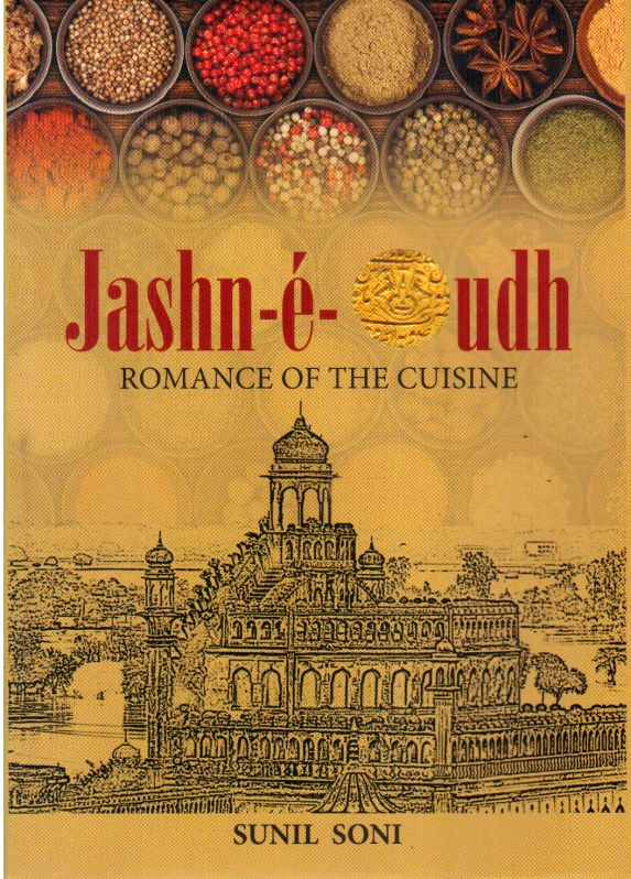 Romancing the haute cuisine of awadh for Awadhi cuisine book